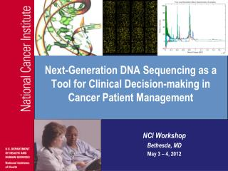 Next-Generation DNA Sequencing as a Tool for Clinical Decision-making in Cancer Patient Management