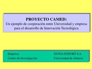 Empresa:                           DUNIA EXPORT S.A.