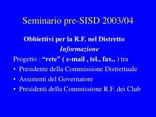 Seminario pre-SISD 2003/04