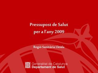 Pressupost de Salut  per a l'any 2009