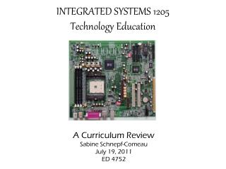 INTEGRATED SYSTEMS 1205 Technology Education