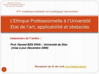 L'Ethique Professionnelle à l'Université  Etat de l'art, applicabilité et obstacles