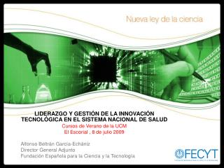 LIDERAZGO Y GESTIÓN DE LA INNOVACIÓN TECNOLÓGICA EN EL SISTEMA NACIONAL DE SALUD
