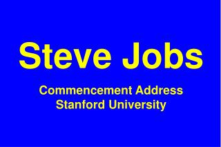 Steve Jobs  Commencement Address Stanford University