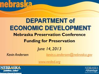 Nebraska Preservation Conference Funding for Preservation June 14, 2013