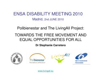 ENSA DISABILITY MEETING 2010 Madrid,  2nd JUNE 2010
