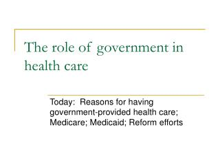 The role of government in health care