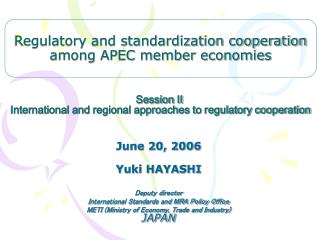 Session II   International and regional approaches to regulatory cooperation