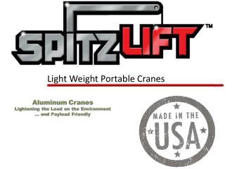 Light Weight Portable Cranes