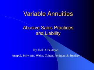 Variable Annuities Abusive Sales Practices  and Liability