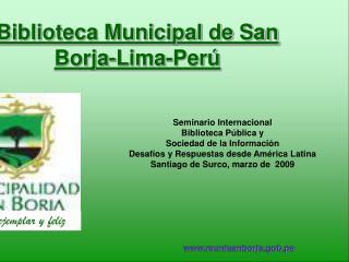 Biblioteca Municipal de San Borja-Lima-Perú