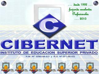 … desde 1992 … forjando excelentes Profesionales … 2010