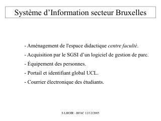 Syst�me d�Information secteur Bruxelles