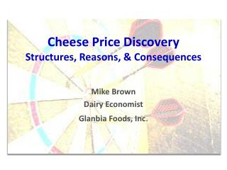 Cheese Price Discovery Structures, Reasons, & Consequences