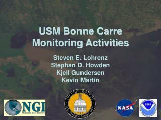 USM Bonne Carre Monitoring Activities