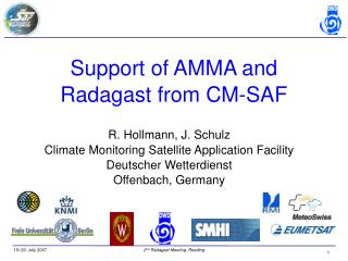 Support of AMMA and Radagast from CM-SAF