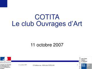 COTITA  Le club Ouvrages d'Art 11 octobre 2007