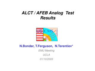 ALCT / AFEB Analog  Test Results