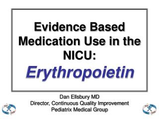 Evidence Based Medication Use in the NICU: Erythropoietin