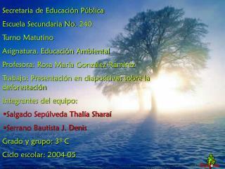 Secretaria de Educación Pública Escuela Secundaria No. 240 Turno Matutino
