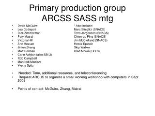Primary production group ARCSS SASS mtg