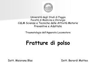 Università degli Studi di Foggia Facoltà di Medicina e Chirurgia