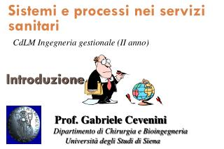 Sistemi e processi nei servizi sanitari CdLM Ingegneria gestionale (II anno)