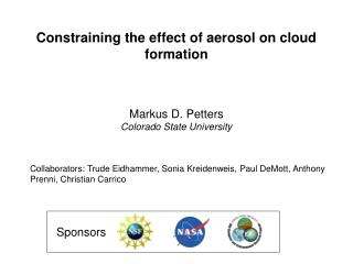 Constraining the effect of aerosol on cloud formation