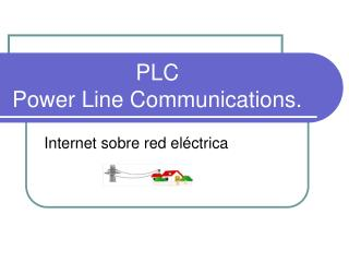 PLC  Power Line Communications.