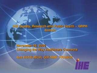 IHE Quality, Research and Public Health – QRPH domain