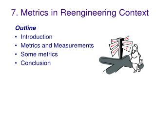 7. Metrics in Reengineering Context