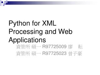 Python for XML Processing and Web Applications