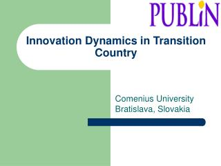 Innovation Dynamics in Transition Country