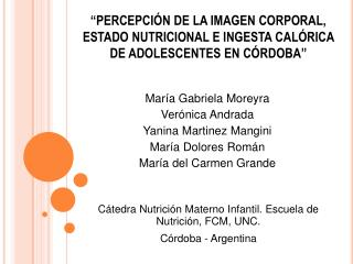 Cátedra Nutrición Materno Infantil. Escuela de Nutrición, FCM, UNC. Córdoba - Argentina