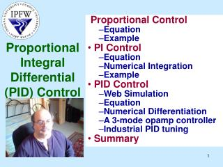 Proportional Integral Differential (PID) Control