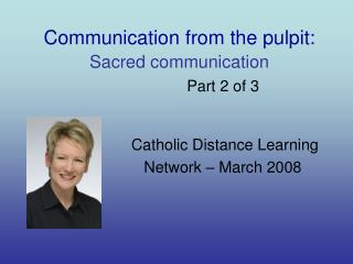 Communication from the pulpit: Sacred communication Part 2 of 3