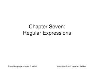 Chapter Seven: Regular Expressions