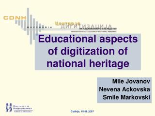 Educational aspects of digitization of national heritage