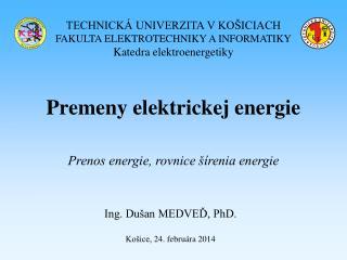 Premeny elektrickej energie