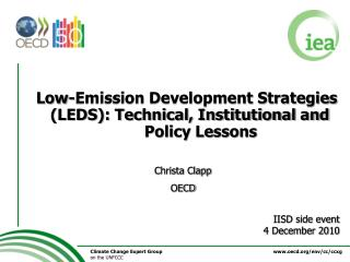 Low-Emission Development Strategies (LEDS): Technical, Institutional and  	Policy Lessons