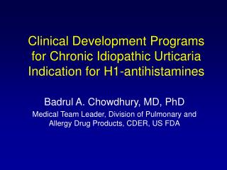 Clinical Development Programs for Chronic Idiopathic Urticaria Indication for H1-antihistamines