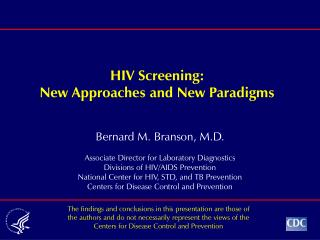 HIV Screening: New Approaches and New Paradigms