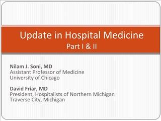 Update in Hospital Medicine Part I  II