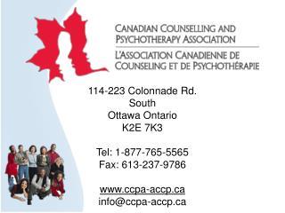 114-223  Colonnade Rd.  South Ottawa Ontario K2E 7K3 Tel: 1-877-765-5565  Fax: 613-237-9786