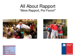 "All About Rapport  ""More Rapport, Por Favor!"""