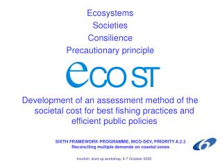 Ecosystems  Societies  Consilience  Precautionary principle