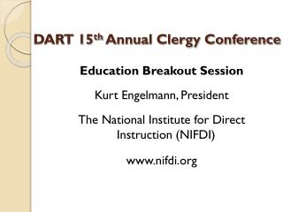 DART 15 th  Annual Clergy Conference