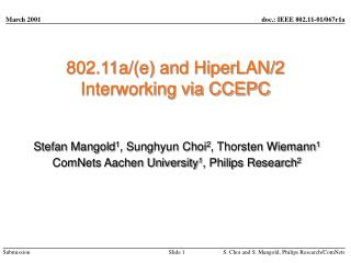 802.11a/(e) and HiperLAN/2 Interworking via CCEPC