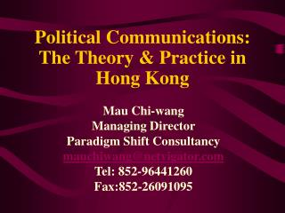 Political Communications: The Theory & Practice in  Hong Kong
