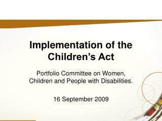 Implementation of the Children's Act